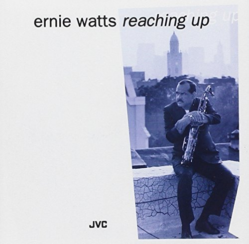 Ernie Watts Reaching Up
