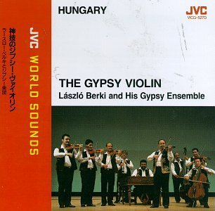 Berki Laszio & Gypsy Ensemble Gypsy Violin