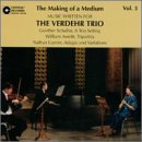 Verdehr Trio Making Of A Medium Vol. 3 Verdehr Trio