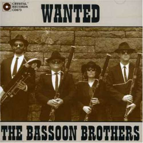 Bassoon Brothers Wanted The Bassoon Brothers Bassoon Brothers