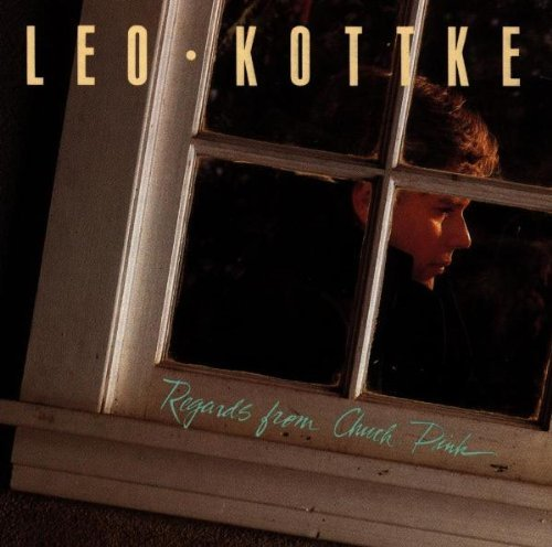 Leo Kottke Regards From Chuck Pink