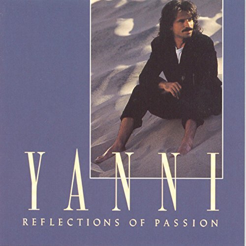 Yanni Reflections Of Passion