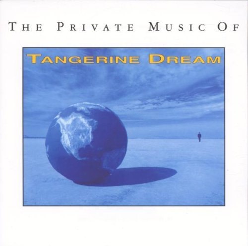 Tangerine Dream Private Music Of Tangerine Dre