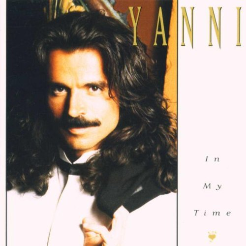 Yanni In My Time