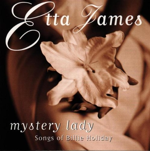 James Etta Mystery Lady Songs Of Billie H