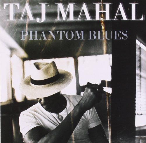 Mahal Taj Phantom Blues