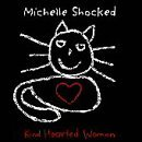Michelle Shocked Kind Hearted Woman