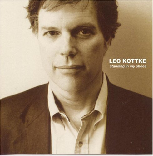 Leo Kottke Standing In My Shoes