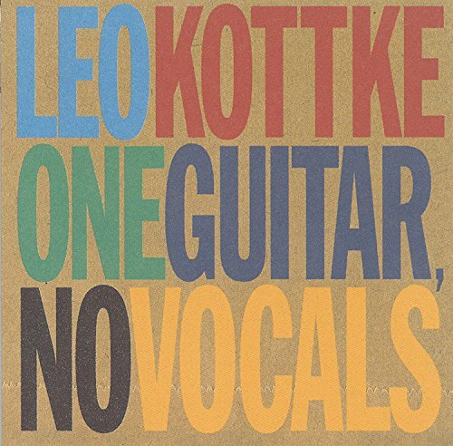 Kottke Leo One Guitar No Vocals