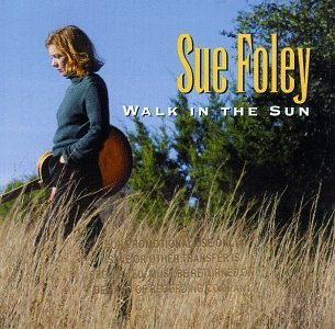 Sue Foley Walk In The Sun