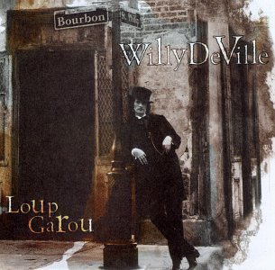 Willy Deville Loup Garou