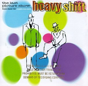 Heavyshift Last Picture Show