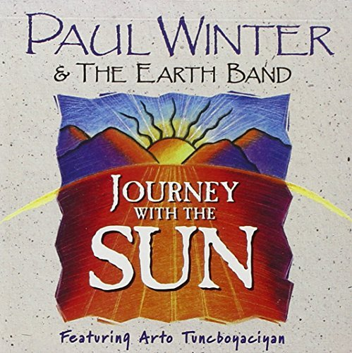 Paul Winter & The Earth Band Journey With The Sun