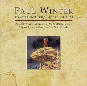 Paul Winter Consort Prayer For The Wild Things