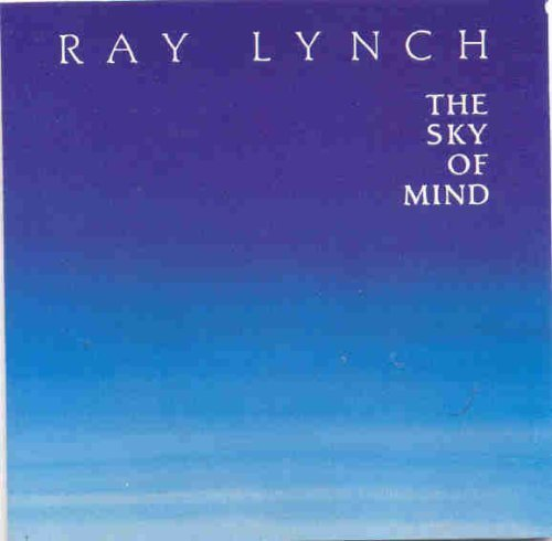 Ray Lynch Sky Of Mind