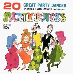 20 Great Party Dances 20 Great Party Dances Incl. Dance Instructions