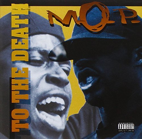 M.O.P. To The Death