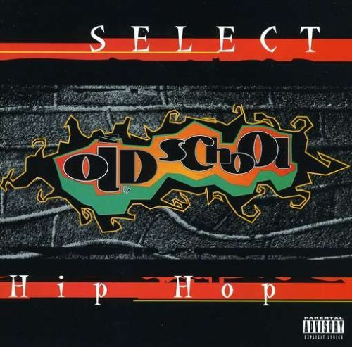 Select Old School Hip Hop Select Old School Hip Hop U.T.F.O. Real Roxanne Whistle Kid 'n Play Chubb Rock