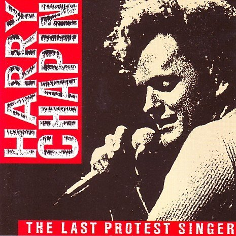Harry Chapin Last Protest Singer