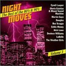 Night Moves Vol. 3 Night Moves Estefan Lauper Scaggs Gaye Night Moves