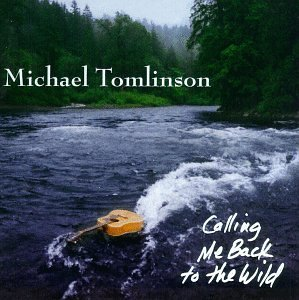 Tomlinson Michael Calling Me Back To The Wild