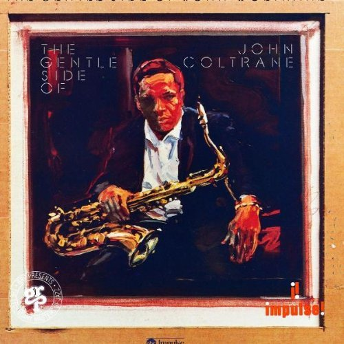 John Coltrane Gentle Side Of John Coltrane