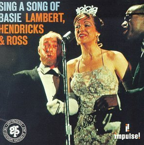 Lambert Hendricks & Ross Sing A Song Of Basie