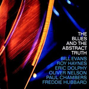 Oliver Nelson Blues & The Abstract Truth