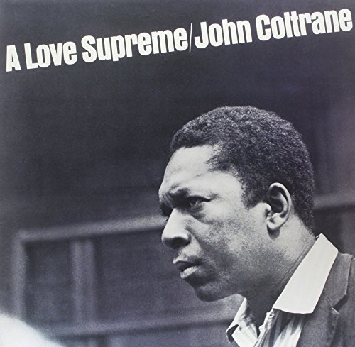 John Coltrane Love Supreme