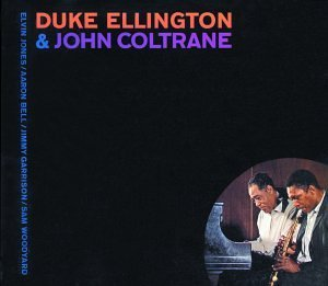Ellington Coltrane Duke Ellington & John Coltrane
