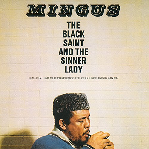 Charles Mingus Black Saint & Sinner Lady