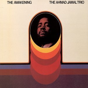 Ahmad Jamal Awakening Remastered