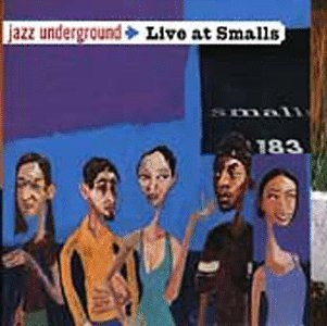 Jazz Underground Live At Sm Jazz Underground Live At Small Avital Owen Lindner Nasser Across 7th Street Hewitt