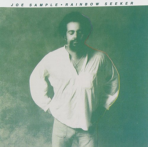 Joe Sample Rainbow Seeker