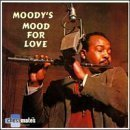 Moody James Moody's Mood For Love