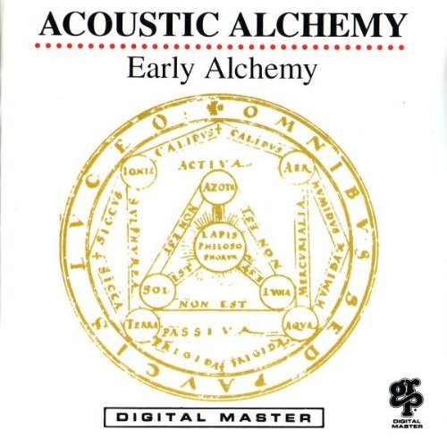 Acoustic Alchemy Early Alchemy
