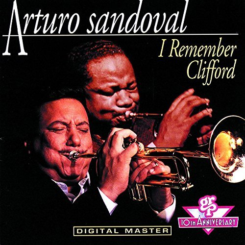 Sandoval Arturo I Remember Clifford