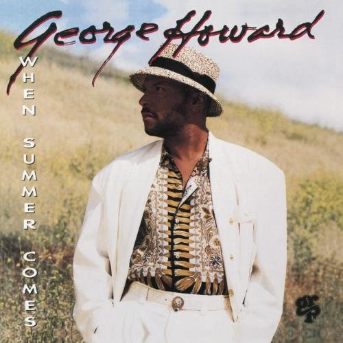 George Howard When Summer Comes