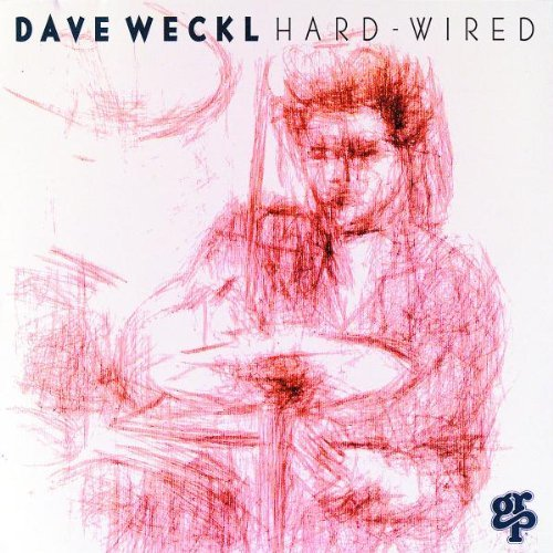 Dave Weckl Hard Wired