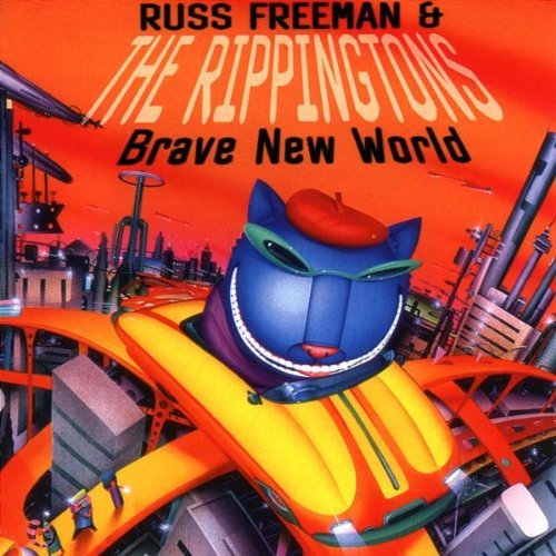 Russ Freeman Brave New World