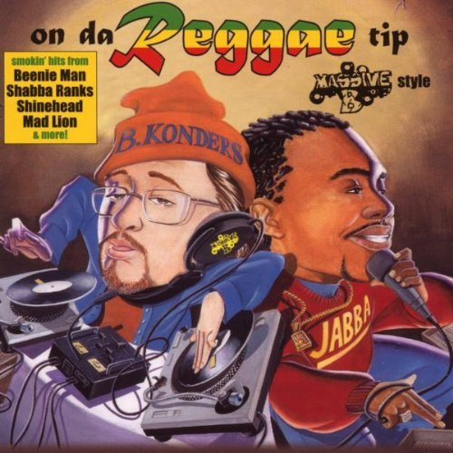 On Da Reggae Tip On Da Reggae Tip King Kong Yankee B Beenie Man