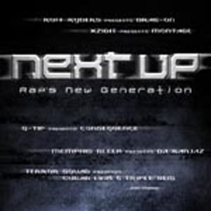 Next Up Rap's New Generatio Next Up Rap's New Generation Ryders Xzibit Q Tip Drag On Memphis Bleek Khadafi