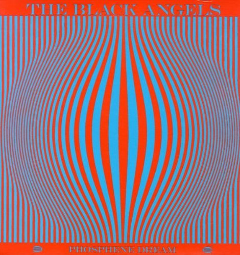 Black Angels Phosphene Dream