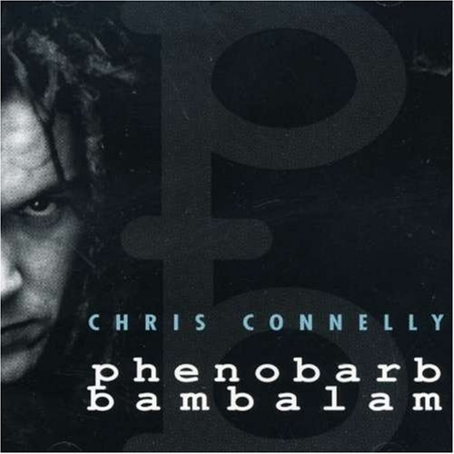 Chris Connelly Phenobarb Bambalam