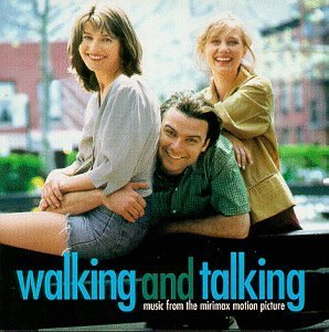 Walking & Talking Soundtrack Bragg Frente Greenhouse 27 Catherine Sea & Cake Burns