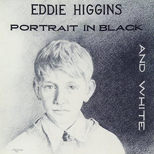 Eddie Higgins Portrait In Black & White Wilner Martin