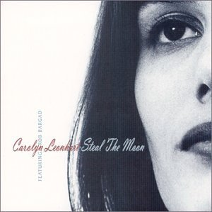 Carolyn Leonhart Steal The Moon