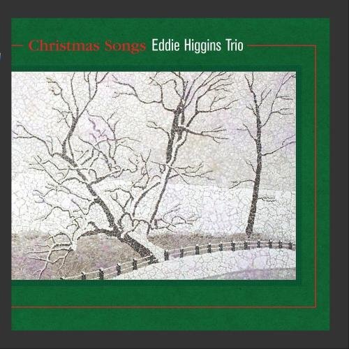 Eddie Trio Higgins Christmas Songs