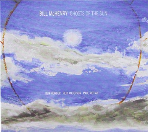 Bill Mchenry Ghosts Of The Sun