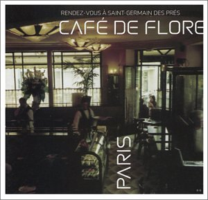 Cafe De Flore Rendezvous A Saint Germain Des